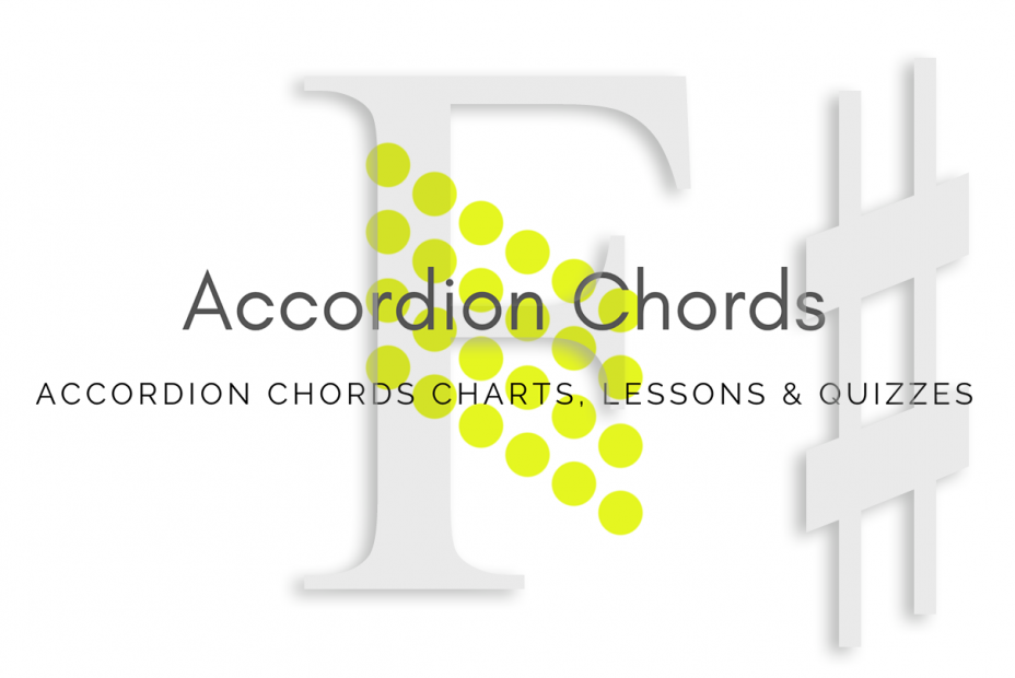Root - All accordion chords in F# key